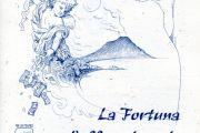 2000 - La Fortuna con l'effe maiuscola